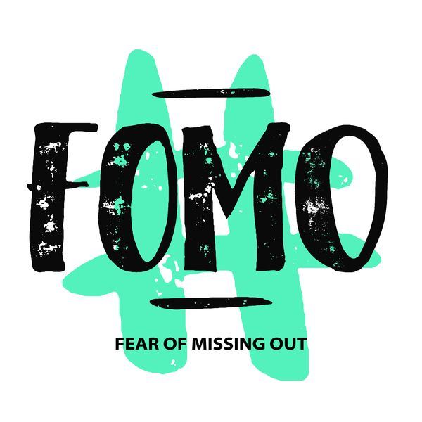 FOMO Fear og Missing Out